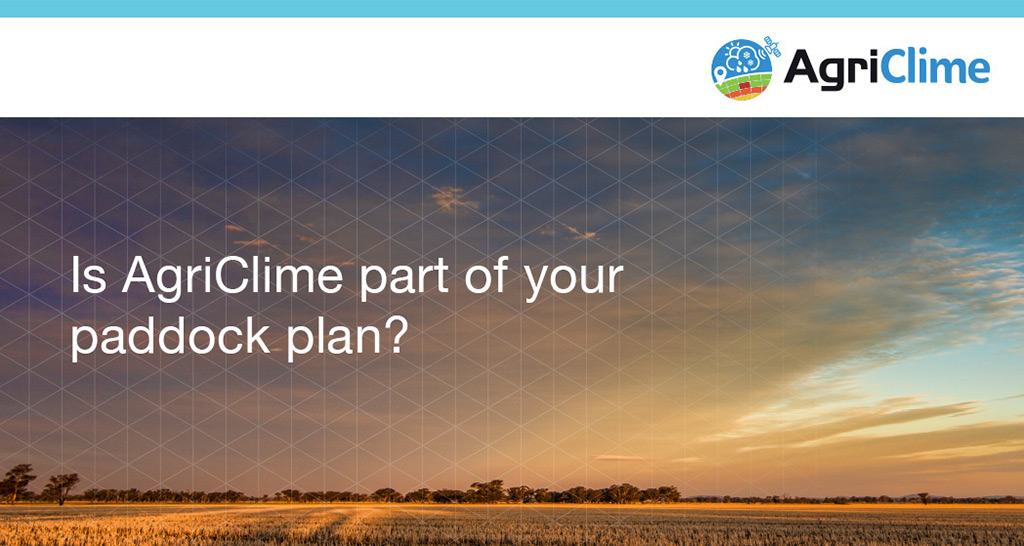 Is AgriClime part of your paddock plan?